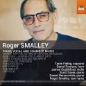 Smalley, Roger : Musique de Chambre, pour piano et vocale