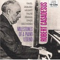 Milestones of a Piano Legend / Robert Casadesus