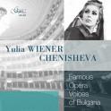 Les célèbres voix d'opéra de la Bulgarie / Yulia Wiener-Chenisheva