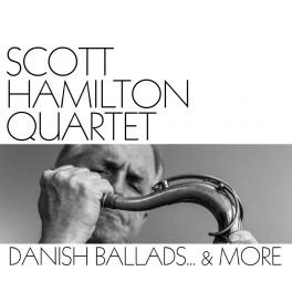 Danish Ballads… & More / Scott Hamilton Quartet (Vinyle LP)