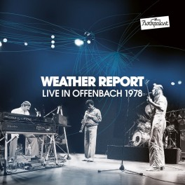 Live in Offenbach 1978 / Weather Report (Inclus 1 DVD)