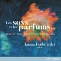 Les Sons et les parfums / Janina Fialkowska