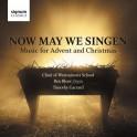 Now we may Singen : Musique pour l'Avent et Noël