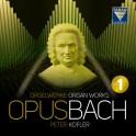 Opus Bach - Oeuvres pour orgue Volume 1