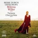 Voyage à travers l'Europe de l'Est / Milena Wilke & Tatiana Chernichka