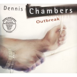 Outbreak / Dennis Chambers