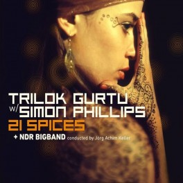 21 Spices / Trilok Gurtu & Simon Phillips