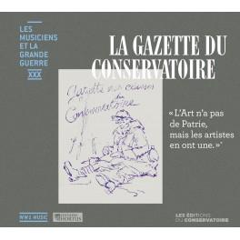 Les Musiciens et La Grande Guerre Vol.30 : La Gazette du Conservatoire