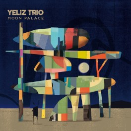 Moon Palace / Yeliz Trio