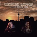 Live in Berlin, 1975 / Weather Report (CD + DVD)