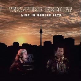 Live in Berlin, 1975 / Weather Report (CD + DVD)