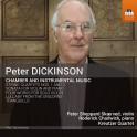 Dickinson, Peter : Musique de Chambre & Instrumentale