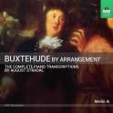 Buxtehude par Arrangement - Intégrale des Transcriptions pour piano de August Stradal