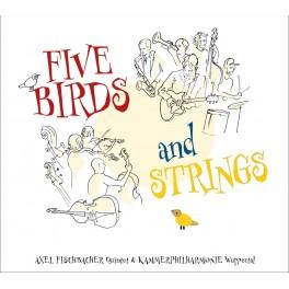 Five Birds and Strings / Axel Fischbacher Quintet (Vinyle LP)