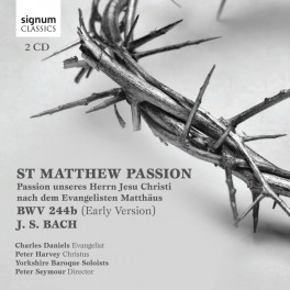 Bach, J-S : La Passion selon Saint Matthieu (1ère version)