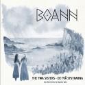 The Twa Sisters - De Tva Systrarna / BOANN
