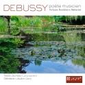 Debussy, poète et musicien