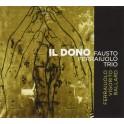 Il Dono / Fausto Ferraiuolo Trio