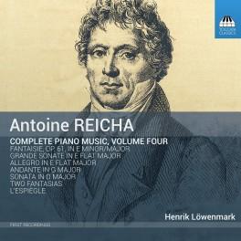 Reicha, Antoine : Intégrale de l'Oeuvre pour piano Vol.4