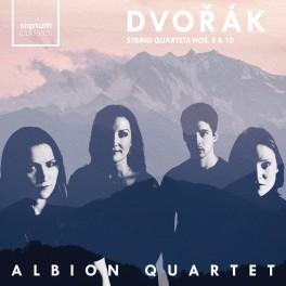 Dvorak : Quatuors à cordes n°8 et n°10 / Albion Quartet