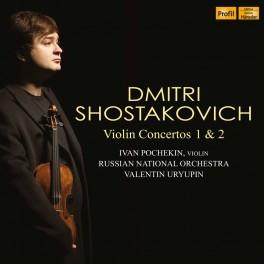 Chostakovitch : Concertos pour violon n°1 & n°2 / Ivan Pochekin