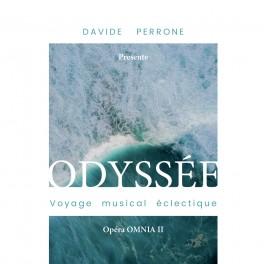 Perrone, Davide : Odyssée, Voyage musical éclectique - Opéra Omnia II