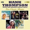 Five Classic Albums / Hank Thompson with Brazos Valley Boys