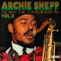 Archie Shepp & The New York Contemporary Five - Vol. 2
