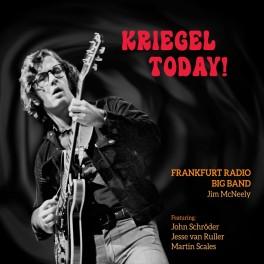 Kriegel Today ! / Frankfurt Radio Big Band