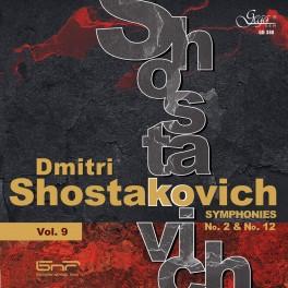 Chostakovitch : Symphonies n°2 & n°12 (Symphonies - Vol.9)