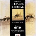 Brahms - Reubke : Oeuvres pour orgue