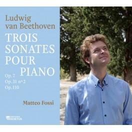 Beethoven : Trois Sonates pour piano / Matteo Fossi