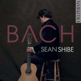 Bach - Pour La Luth Ò Cembal / Sean Shibe