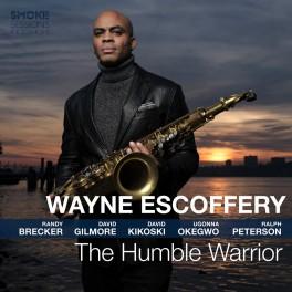 The Humble Warrior / Wayne Escoffery
