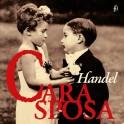 Cara Sposa - Mr. Handel's Delight