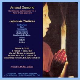 Dumond, Arnaud : Oeuvres pour guitare seule Vol.2