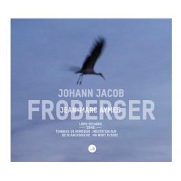 Froberger : Libro Secundo / Jean-Marc Aymes