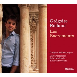 Rolland, Grégoire : Les Sacrements