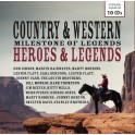 Country & Western / Milestones of Legends Heroes & Legends