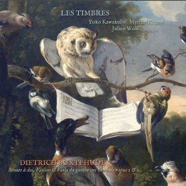 Buxtehude : Sonate à doi, Violine & Viola da gamba con Cembalo Opus 1 & 2