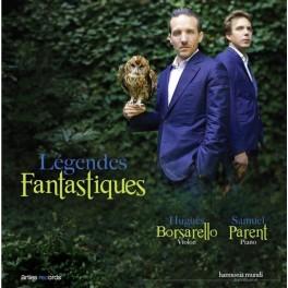 Légendes Fantastiques / Hugues Borsarello & Samuel Parent