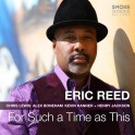 For Such a Time as This / Eric Reed