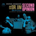 Second Opinion / Peter Erskine & The Dr. Um Band