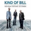 Kind of Bill - Live au Casino de Sanremo / D.Moroni - E.Gomez & J. La Barbera
