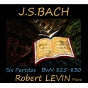 Bach : Six Partitas BWV 825-830 / Robert Levin