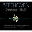 Beethoven : Sonates pour piano Op.27 & Op.31 / Dominique Merlet