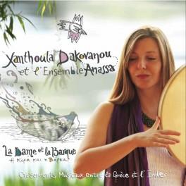La Dame et la barque / Xanthoula Dakovanou