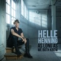 As Long as We Both Know / Helle Henning