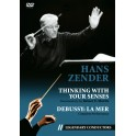 Thinking With Your Senses - Hans Zender