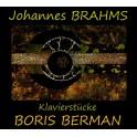 Brahms : Pièces pour piano / Boris Berman